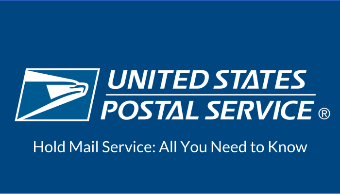 USPS Hold Mail Service_ All You Need to Know