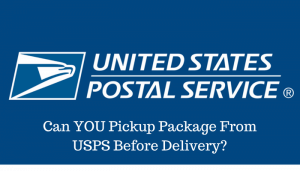 Can YOU Pickup Package From USPS Before Delivery