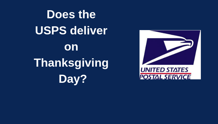 Does the USPS deliver on Thanksgiving Day
