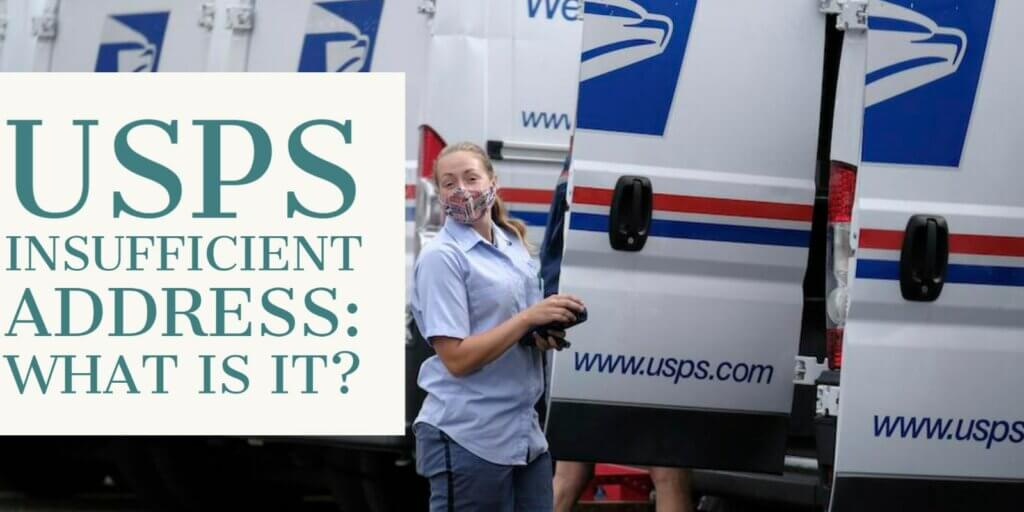 USPS Insufficient Address: What is it?