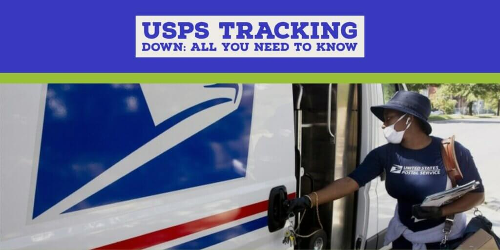 USPS Tracking Down Explanation