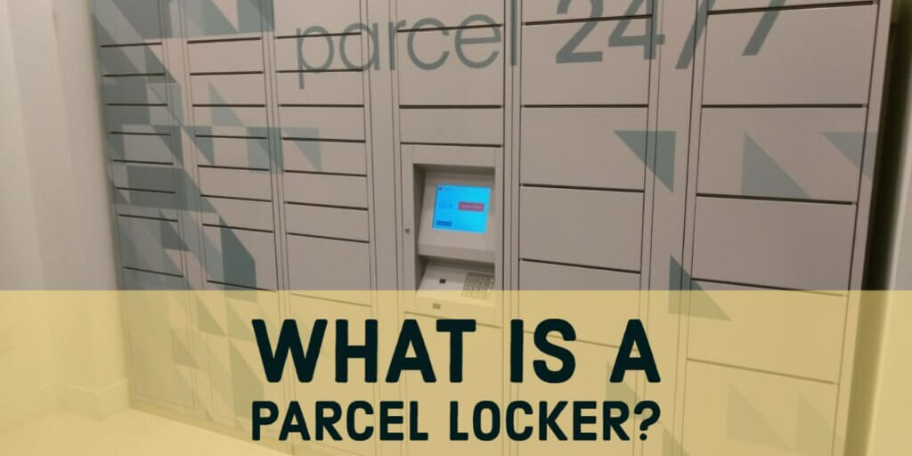 What is a Parcel Locker? Explained