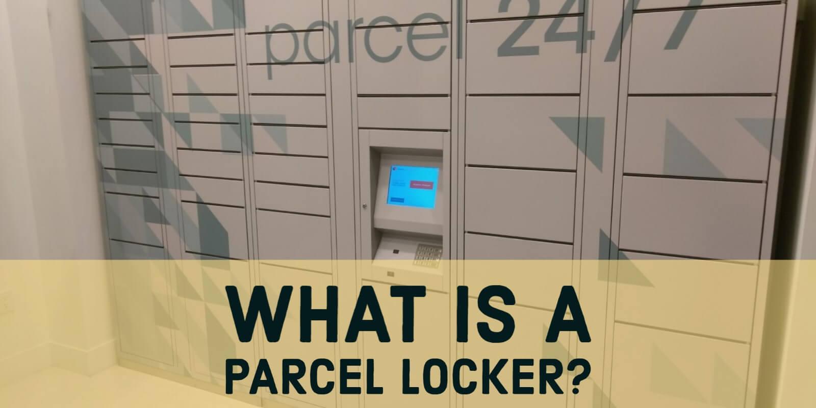 What is a Parcel Locker